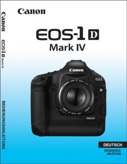 EOS 1D Mark IV Benutzerhandbuch